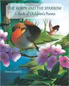 The Robin and the Sparrow: A Book of Children's Poems