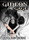 Gideon & Gage, Book Three