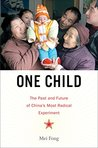 One Child: The St...