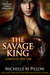 The Savage King (Lords of the Var, #1)