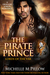 The Pirate Prince (Lords of the Var, #5)
