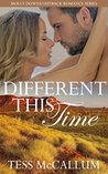 Different This Time: Molly Downs Outback Romance Series