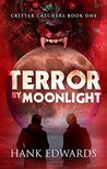 Terror by Moonlight