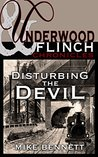 Disturbing the Devil: An Underwood and Flinch Stand-Alone Short Story (The Underwood and Flinch Chronicles)