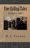 Five Chilling Tales by H.J. Cronin