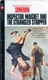 Inspector Maigret and the Strangled Stipper
