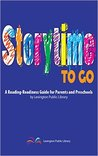 Storytime-to-go: A Reading-Readiness Guide for Parents and Preschools