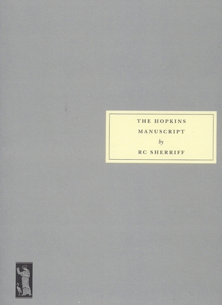 The Hopkins Manuscript by R.C. Sherriff