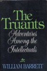 The Truants: Adventures Among the Intellectuals