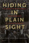 Hiding in Plain Sight: The Pursuit of War Criminals from Nuremberg to the War on Terror