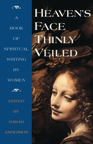 Heaven's Face, Thinly veiled by Sarah Anderson