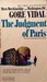 The Judgement of Paris, revised and abridged by the author by Gore Vidal