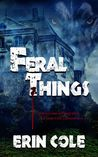 Feral Things