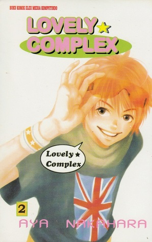Lovely Complex Vol. 2 by Aya Nakahara