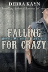 Falling For Crazy (Moroad Motorcycle Club, #5)