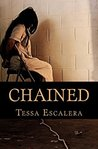Chained by Tessa Escalera