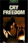 Cry Freedom. Stage 6: 2500 Headwords