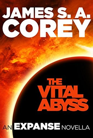 The Vital Abyss (Expanse #3.5) - James S.A. Corey