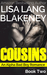 Cousins: An Alpha Bad Boy Romance (Cousins, #2)