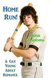Home Run!: A Gay Young Adult Romance (Chase and Blake Book 1)