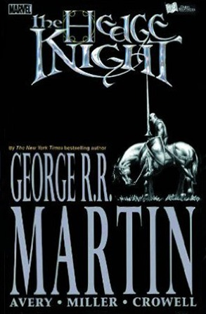 The Hedge Knight by George R.R. Martin