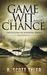 Game of Wit and Chance, Beginnings by R. Scott Tyler