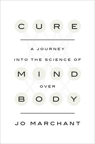 the science of mind review Review: in 'cure,' accepting the mind's role in a body's health books of the times a journey into the science of mind over body a version of this review appears in print on january 25.