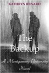 The Backup: A Montgomery University Novel