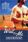 Wait For Me (The Outback Bachelor Ball, #3)