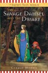 The Savage Damsel and the Dwarf (The Squire's Tales, #3)