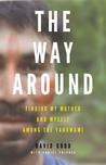 The Way Around: Finding My Mother and Myself Among the Yanomami