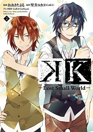 K -Lost Small World- 2 (K: Lost Small World Manga, #2)