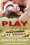 Play Me (Steele Brothers, #2; 1Night Stand, #98)