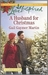 A Husband for Christmas by Gail Gaymer Martin