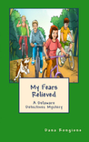 My Fears Relieved (Delaware Detectives Mystery #3)