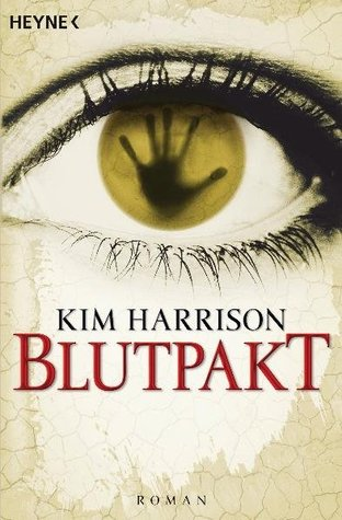 Blutpakt by Kim Harrison