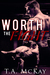 Worth The Fight by T.A. McKay