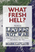 What Fresh Hell?: The Best ...