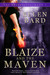 Blaize and the Maven: The Energetics Book 1