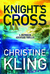 Knight's Cross by Christine Kling