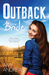 Outback Bride/Single Dad, Outback Wife/The Outback Doctor's S... by Amy Andrews