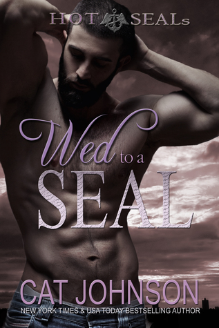 Wed to a SEAL (Hot SEALs, #8)