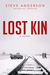 Lost Kin: A Novel (Kaspar Brothers)