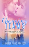 Changing Teams (Changes, #1)