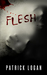 Flesh (Insatiable, #3)
