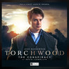 Torchwood: The Conspiracy (Big Finish Torchwood, #1.1)