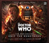 The War Doctor: Only the Monstrous (War Doctor, #1)