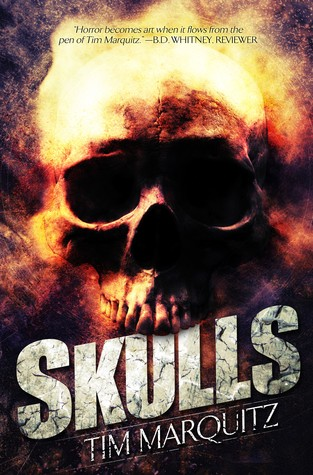 Skulls by Tim Marquitz