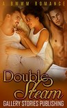 Double Steam: A BWWM romance