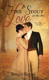A Fine Stout Love and Other Stories (Pride & Prejudice Petite Tales, #1)